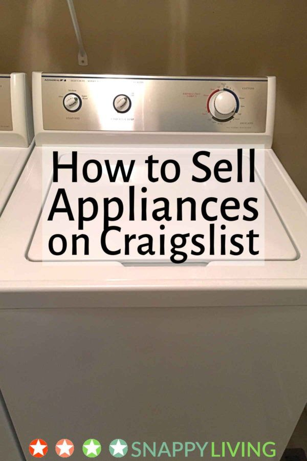Do you need to sell appliances on Craigslist? Use my tips, and get someone else to do the heavy lifting and pay a fair price for your equipment. A good ad with good pictures does all the work for you!