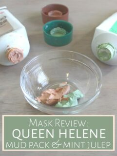 Queen Helene Mud and Mint Julep mask in glass dish