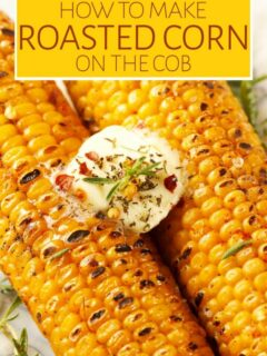 Roasted corn with butter and herbs