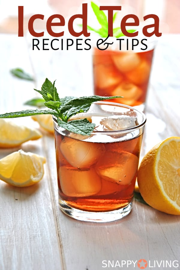 These iced tea recipes go beyond making the perfect pitcher of sweet tea. You can add all sorts of sweeteners and flavors to create your own signature iced tea recipe! #icedtea #beverages #summervibes