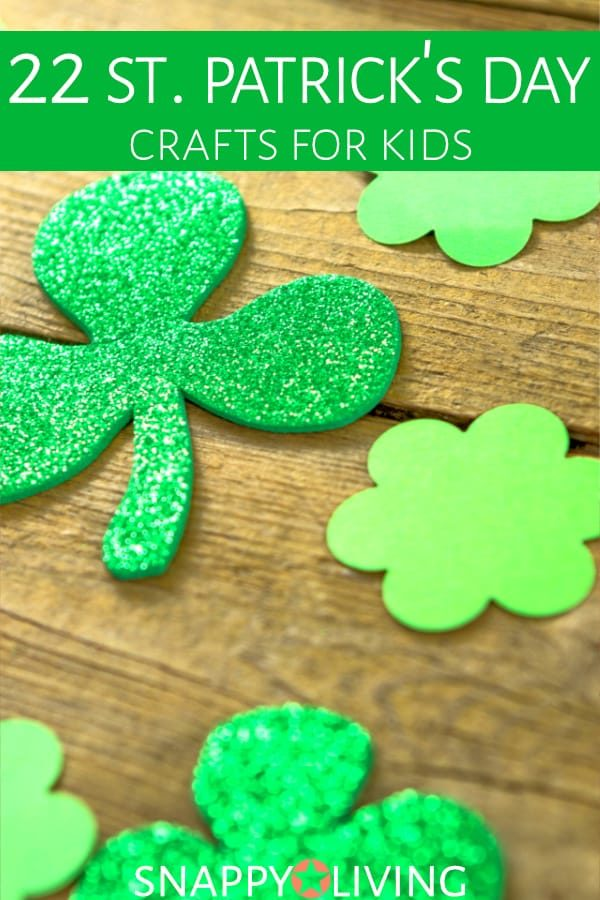 Here's a fun list of holiday-themed St. Patrick's Day crafts for you to enjoy. They're all easy, and most are simple and safe enough for kids to help with. Make leprechauns, shamrocks, four-leaf-clovers and more. #snappyliving #stpatricksday #kidscrafts