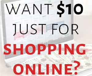 Want $10 just for shopping online?